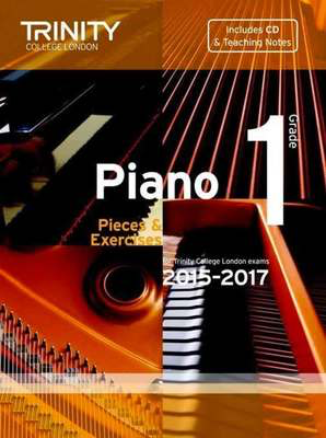 Piano Pieces & Exercises - Grade 1 with CD - for Trinity College London exams 2015-2017 - Piano Trinity College London /CD