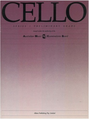 Cello Series 1 - Preliminary Grade - Cello AMEB