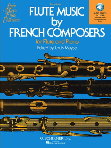 FLUTE MUSIC BY FRENCH COMPOSERS BOOK/ONLINE AUDIO ACCESS - LOUIS MOYSE - G Schirmer