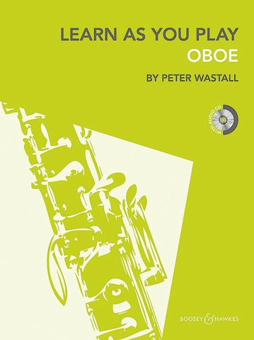 Learn As You Play Oboe - New Edition with CD - Oboe Boosey & Hawkes /CD