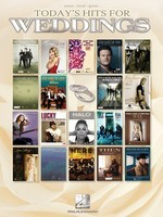Today's Hits for Weddings - Guitar|Piano|Vocal Hal Leonard Piano, Vocal & Guitar