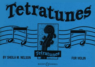 Tetratunes for Violin - Sheila Mary Nelson - Violin Boosey & Hawkes - Adlib Music