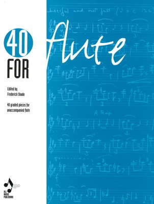Forty For Flute - Flute All Music Publishing Flute Solo - Adlib Music