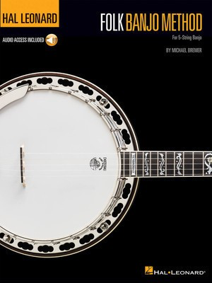 Hal Leonard Folk Banjo Method - For 5-String Banjo - Banjo Michael Bremer Hal Leonard Sftcvr/Online Audio
