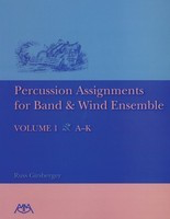 Percussion Assignments for Band and Wind Ensemble - Volume 1 - Russ Girsberger Meredith Music Book