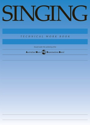 Singing Technical Work Book - 1998 edition - Classical Vocal|Vocal AMEB - Adlib Music
