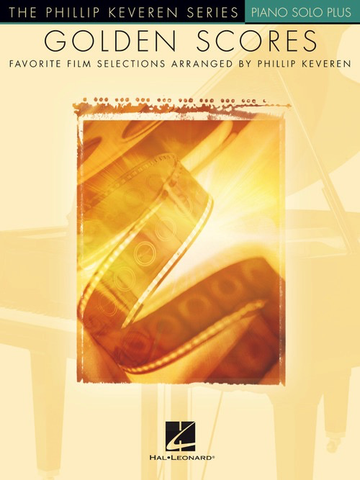 Golden Scores - Phillip Keveren Series - Piano Solo Plus - Hal Leonard