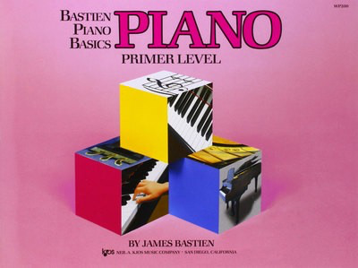 Bastien Piano Basics, Piano, Primer Level - James Bastien - Piano Neil A. Kjos Music Company