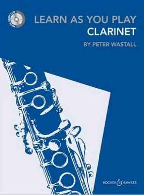 Learn As You Play - Clarinet/CD by Wastall New Edition Boosey & Hawkes M060124662