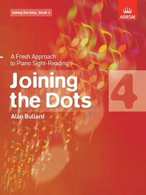 Joining the Dots, Book 4 (piano) - A Fresh Approach to Piano Sight-Reading - Alan Bullard - Piano ABRSM Piano Solo - Adlib Music