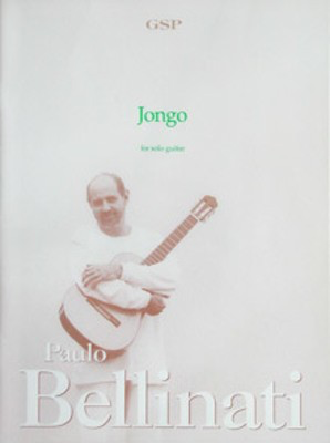 Jongo for Solo Guitar - Paulo Bellinati - Guitar Solo Publications