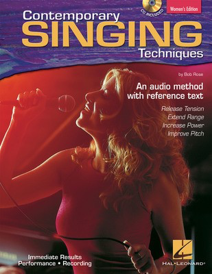 Contemporary Singing Techniques - Women's Edition - An Audio Method with a Reference Text - Bob Rose Hal Leonard /CD