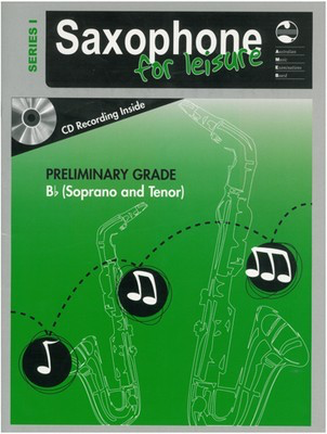 Saxophone For Leisure Prelim B Flat Bk/Cd Ser 1 - Soprano Saxophone|Tenor Saxophone AMEB /CD - Adlib Music