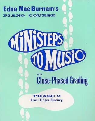 Ministeps to Music Phase 2 - Five-Finger Fluency - Piano Edna Mae Burnam Willis Music - Adlib Music