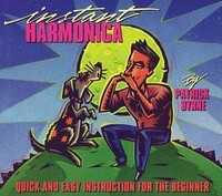 Instant Harmonica - Quick and Easy Instruction for the Beginner - Harmonica Patrick Byrne Hal Leonard