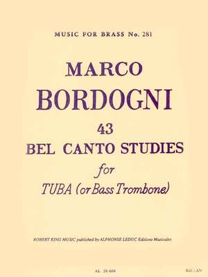 43 Bel Canto Studies for Tuba (or Bass Trombone) - Marco Bordogni - Bass Trombone|Tuba Robert King Tuba Solo - Adlib Music