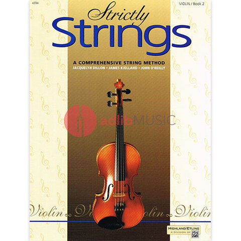 Strictly Strings, Book 2 - Violin - Jacquelyn Dillon | James Kjelland | John O'Reilly - Alfred Music