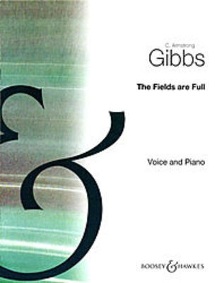 The Fields Are Full in E-flat minor - Cecil Armstrong Gibbs - Classical Vocal Boosey & Hawkes