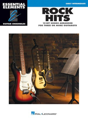 Rock Hits - Essential Elements Guitar Ensembles Early Intermediate - Guitar Hal Leonard Guitar Ensemble