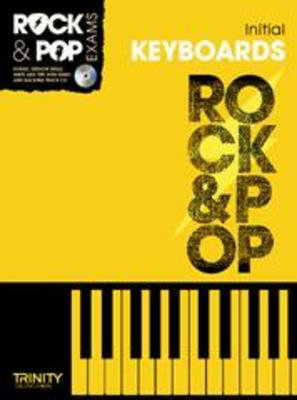 Rock & Pop Exams: Keyboards - Initial - Book with CD - Keyboard|Piano Trinity College London /CD