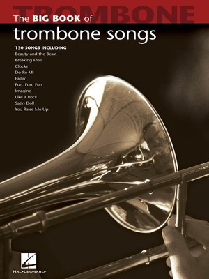 Big Book of Trombone Songs - Various - Trombone Hal Leonard - Adlib Music