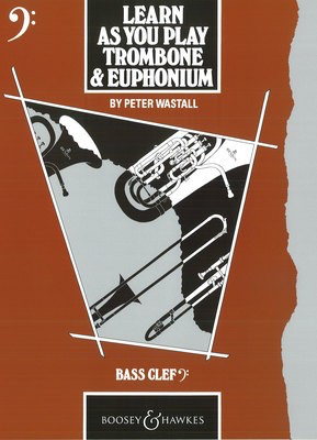 Learn As You Play Trombone and Euphonium - Bass Clef - Baritone|Euphonium|Trombone Boosey & Hawkes - Adlib Music