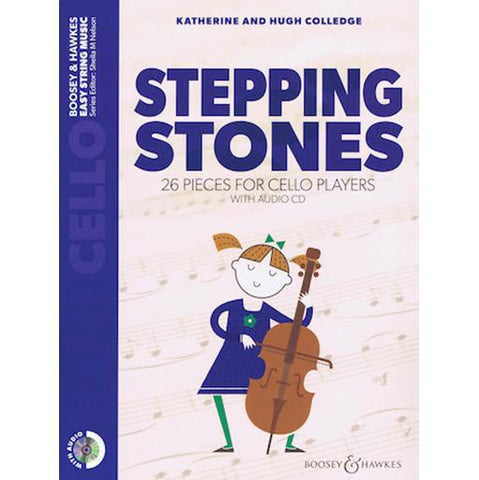 Stepping Stones - Cello/CD/Audio Access Online by Colledge Boosey & Hawkes M060134210 New Edition