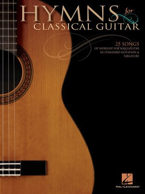 Hymns for Classical Guitar - Various - Classical Guitar Hal Leonard Guitar TAB