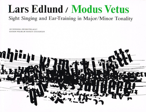 Modus Vetus - Sight Singing and Ear-Training in Major/Minor Tonality - Lars Edlund - Aural Training
