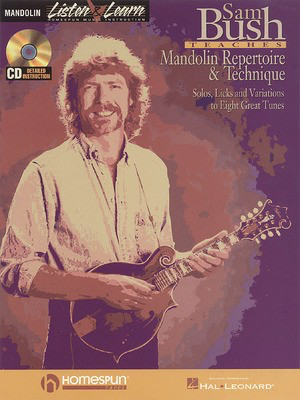 Sam Bush Teaches Mandolin Repertoire & Technique - Mandolin Homespun /CD