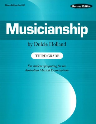 Musicianship Third Grade - For students preparing for the Australian Musical Examinations - Dulcie Holland EMI Music Publishing Book - Adlib Music