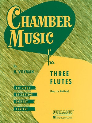 Chamber Music for Three Flutes - Various - Flute Himie Voxman Rubank Publications Flute Trio