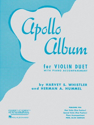 Apollo Album - Violin Duet Collection (with Piano) - Violin Harvey S. Whistler|Herman Hummel Rubank Publications Violin Duet