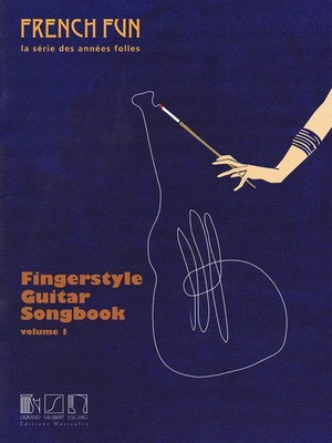 Fingerstyle Guitar Songbook Volume 1 - French Fun. La Serie Des Annees Folles - Various - Classical Guitar Salabert Editions Guitar Solo