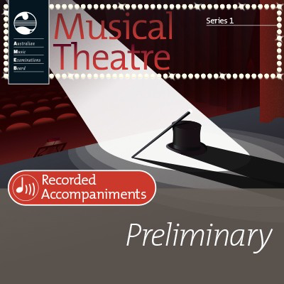 Musical Theatre Series 1 - Preliminary - Recorded Accompaniments - Vocal AMEB - Adlib Music