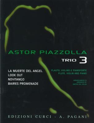 Trio 3. Selected pieces arranged for Flute, Violin and Piano - Astor Piazzolla - Flute|Piano|Violin Edizioni Curci Trio