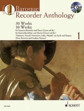 Baroque Recorder Anthology Volume 1 - 30 Works for Descant Recorder with Piano/Guitar Accompaniment - Descant Recorder - Book/CD - Schott Music