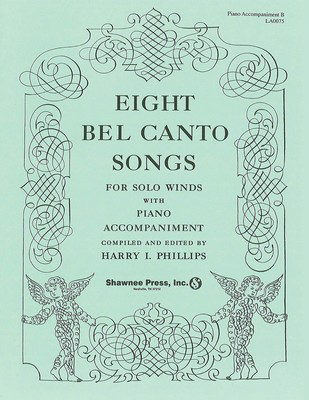 Eight Bel Canto Songs for Winds-Accompaniment Book B - Books 2-4/ 6-7 - Hal Leonard Piano Accompaniment