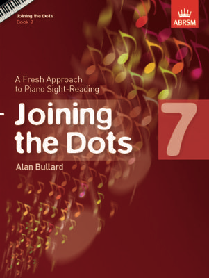 Joining the Dots, Book 7 (Piano) - A Fresh Approach to Piano Sight-Reading - Alan Bullard - Piano ABRSM - Adlib Music