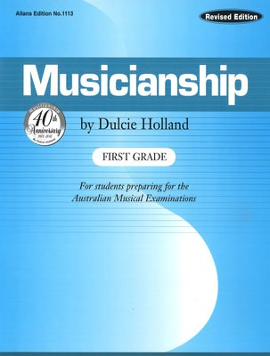 Musicianship First Grade - For students preparing for the Australian Musical Examinations - Dulcie Holland EMI Music Publishing Book - Adlib Music