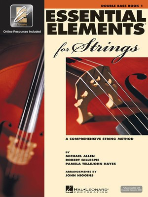 Essential Elements for Strings - Book 1 with EEi - String Bass - Double Bass Michael Allen|Pamela Tellejohn Hayes|Robert Gillespie Hal Leonard Sftcvr/Online Audio - Adlib Music