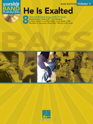 He Is Exalted - Bass Edition - Worship Band Play-Along Volume 4 - Various - Bass Guitar Hal Leonard Banjo TAB with Lyrics & Chords Softcover/CD