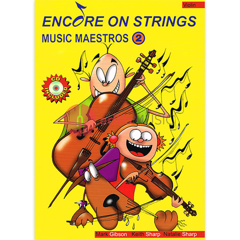 Encore On Strings - Music Maestros 2 - Violin - CD - Mark Gibson/Keith Sharp/Natalie Sharp - Accent Publishing
