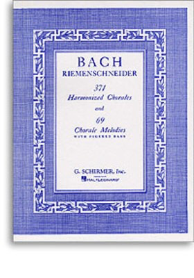 371 Harmonized Chorales and 69 Chorale Melodies with Figured - Johann Sebastian Bach - Piano G. Schirmer, Inc.