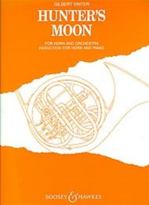 Hunter's Moon - Original for Horn and Orchestra - Gilbert Vinter - French Horn Boosey & Hawkes
