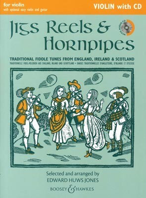 Jigs, Reels & Hornpipes, Violin with CD - for violin with optional easy violin and guitar - Violin Edward Huws Jones Boosey & Hawkes /CD