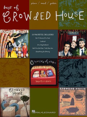 Best of Crowded House - Piano, Vocal & Guitar - Hal Leonard