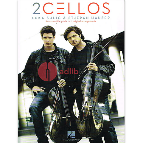 2 Cellos - Luka Sulic and Stjepan Hauser - Cello Transcriptions - Hal Leonard