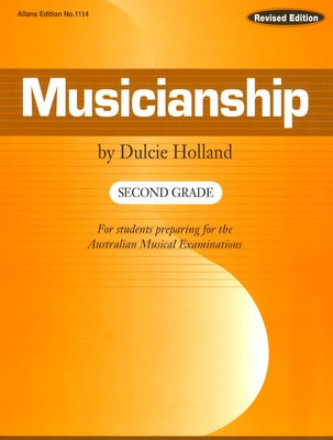 Musicianship Second Grade - For students preparing for the Australian Musical Examinations - Dulcie Holland EMI Music Publishing Book - Adlib Music