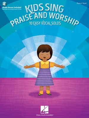 Kids Sing Praise and Worship - Book with companion recordings of Piano Accompaniments - Various - Hal Leonard